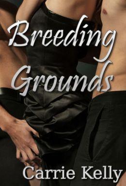 Breeding Grounds (bbw werewolf gang bang)