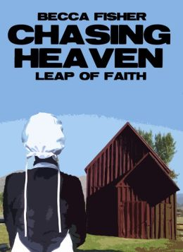 Chasing: Leap Of Faith (Amish Romance)