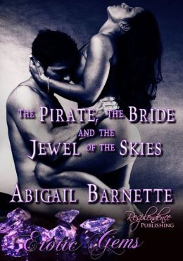 The Pirate, the Bride and the Jewel of the Skies (Erotic Gems Short)