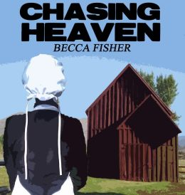 Chasing Heaven Amish Romance Boxed Set