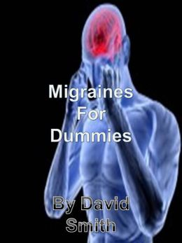Migraine for Dummies