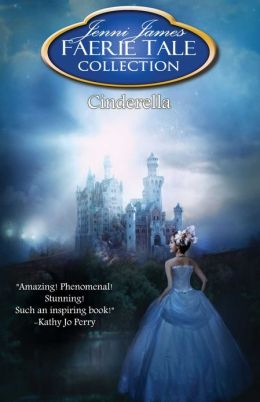 Cinderella (for fans of J.K. Rowling, Cinda Williams Chima, Grimm Fairy Tales)