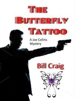 The Butterfly Tattoo (A Joe Collins Mystery 1)