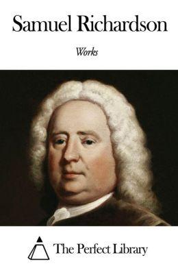 Works of Samuel Richardson