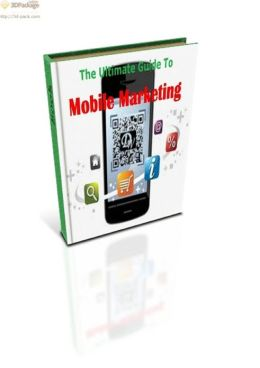 The Ultimate Guide To Mobile Marketing