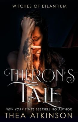 Theron's Tale (Witches of Etlantium: prequel series to Water Witch)