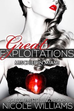 Great Exploitations (Mischief In Miami)