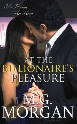 At the Billionaire's Pleasure (Billionaire Brothers, #1)