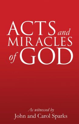ACTS AND MIRACLES OF GOD
