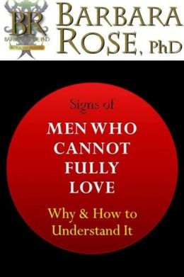Signs of Men Who Cannot Fully Love: Why and How to Understand It