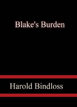 Blake's Burden: A Mystery/Detective, Western, Canadian Literature Classic By Harold Bindloss! AAA+++