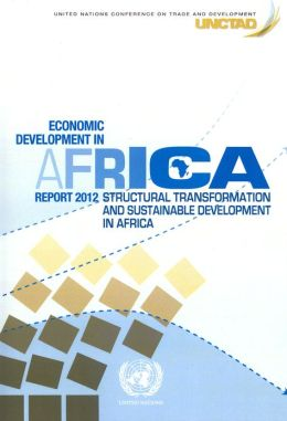 Economic Development in Africa Report 2012