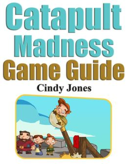 Catapult Madness Game: Crazy Game Reviews, Strategy and More