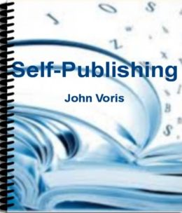 Self-Publishing: Simple Steps for Creating Best-Selling eBooks by Learning Unstoppable Kindle Self-Publishing Secrets, Social Media Presence, How to Promote Your Book Successfully, Marketing Distribution Channels, Formatting eBooks and More