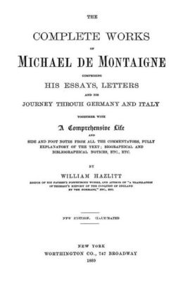 Complete Essays of Michel de Montaigne