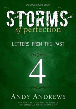 Storms of Perfection 4: Letters from the Past