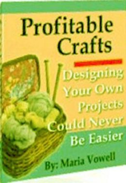 eBook about Profitable Crafts - Volume 3 - Seeing Things With New Eyes...