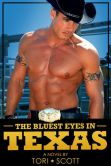 Book Cover Image. Title: The Bluest Eyes in Texas, Author: Tori Scott