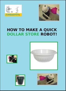 Make a Quick Dollar Store Robot