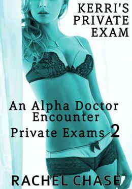 Kerri's Private Exam (Doctor Virgin Defloration)