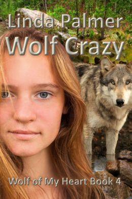Wolf Crazy