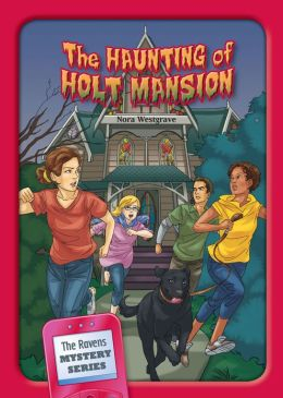 The Haunting of Holt Mansion
