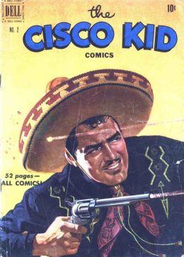 Cisco Kid Number 2 Western Comic Book