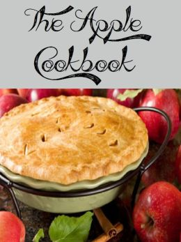 The Apple Cookbook (1165 recipes)