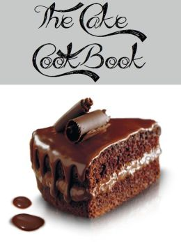 The Cake Cookbook (2444 recipes)