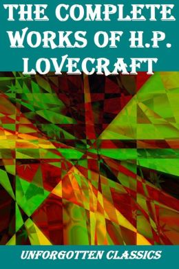 H.P. LOVECRAFT COMPLETE MAJOR WORKS