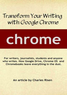 Transform Your Writing with Google Chrome