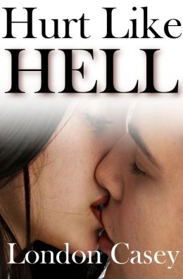 Hurt Like HELL (new adult contemporary romance)