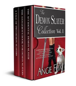 Accidental Demon Slayer Boxed Set Vol I (Books 1-3)