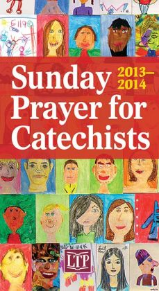Sunday Prayer for Catechists 2013-14
