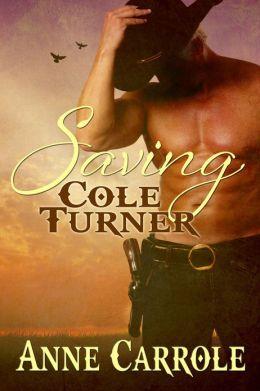 Saving Cole Turner