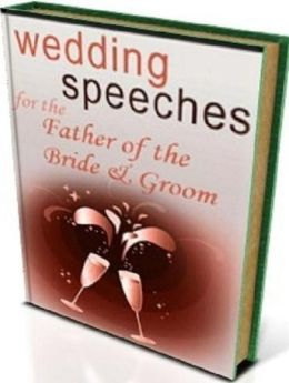 Secrest To Wedding Speeches for the Father of the Bride/Groom -