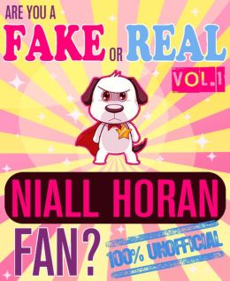 Are You a Fake or Real Niall Horan Fan? Volume 1 - The 100% Unofficial Quiz and Facts Trivia Travel Set Game