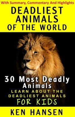 Deadliest Animals of the World (30) Most Deadly Animals