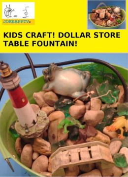 Kids Craft Dollar Store Table Fountain