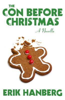 The Con Before Christmas [A Novella]
