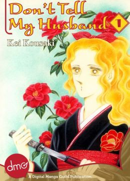 Don't Tell My Husband Vol. 1 (Josei Manga)