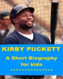 Kirby Puckett - A Short Biography for Kids