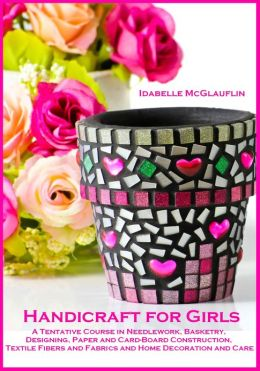 Handicraft for Girls (Illustrated)