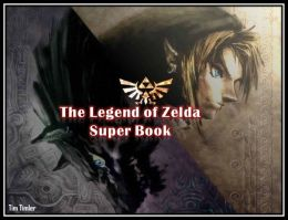 The Legend of Zelda Super Book
