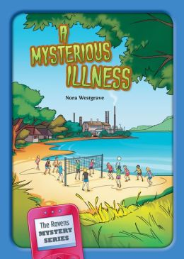 The Mysterious Illness