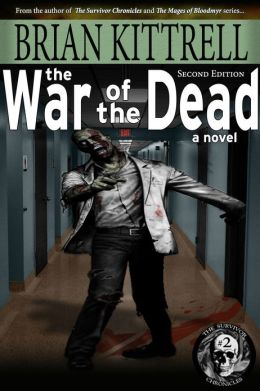 The War of the Dead: Andy's Story in the Times of the Living Dead (zombie/walking dead/apocalypse)