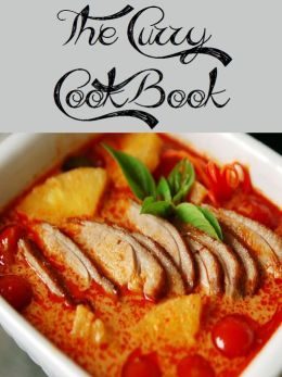 The Curry Cookbook (232 Recipes)