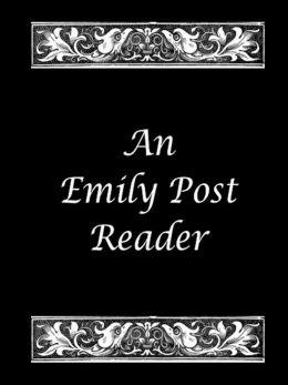 An Emily Post Reader