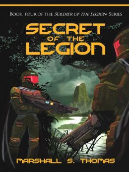 Secret of the Legion, a military science fiction adventure