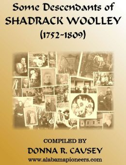 Some Descendants of Shadrack Woolley (1752-1809)